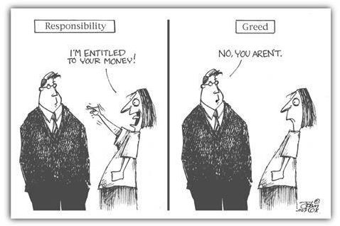greed and responsibility
